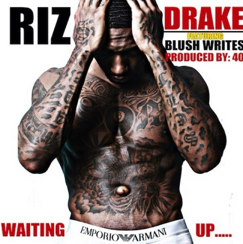 Riz Feat Drake – Waiting Up MUSIC: Riz Ft. Drake – Waiting Up [Prod. Noah 40 Shebib]