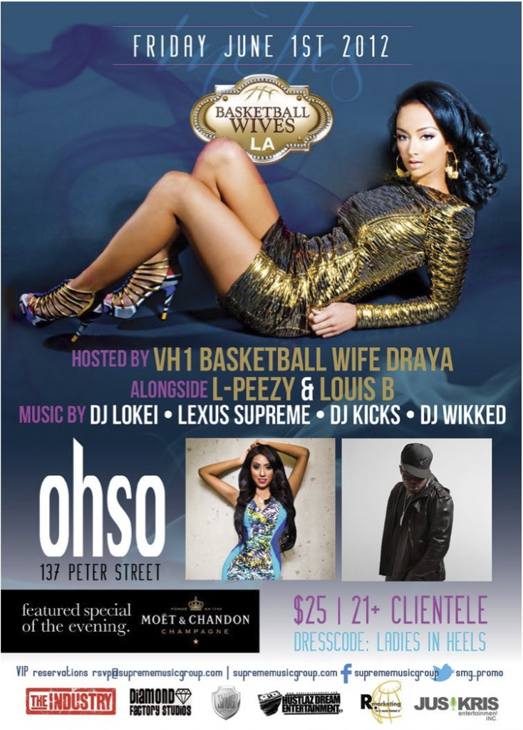 inches1 734x1024 EVENT: Friday June 1   Inches with LA Basketball Wives Diva Draya @ OHSO