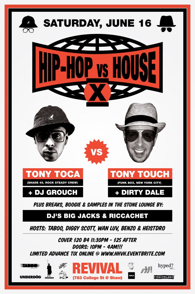 HHvsH TONY TOUCH 682x1024 EVENT: Saturday June 16   Hip Hop vs House w/Tony Touch @ REVIVAL