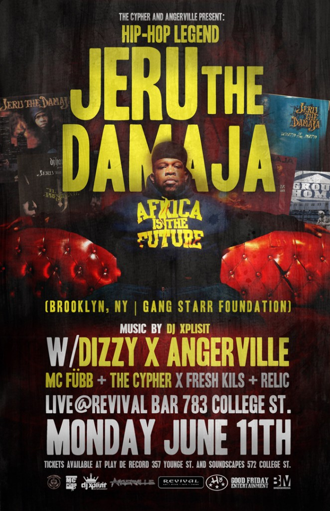 JERU TORONTO poster web 662x1024 EVENT: Monday June 11   Jeru The Damaja w/Dizzy x Angerville @ REVIVAL