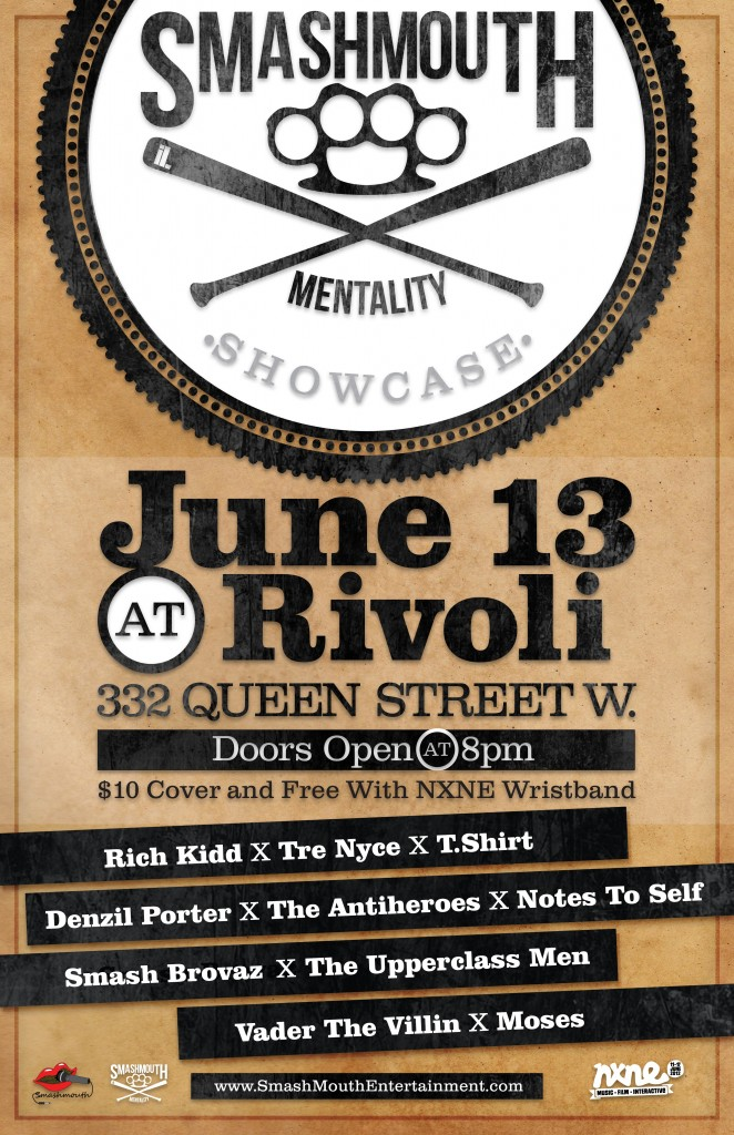 NXNEOfficalArtwork 662x1024 EVENT: Wednesday June 13   NXNE SmashMouth Mentality Showcase @ RIVOLI