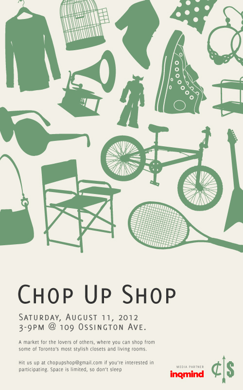 EVENT: Saturday Aug. 11   Chop Up Shop @ 109 OSSINGTON AVE.