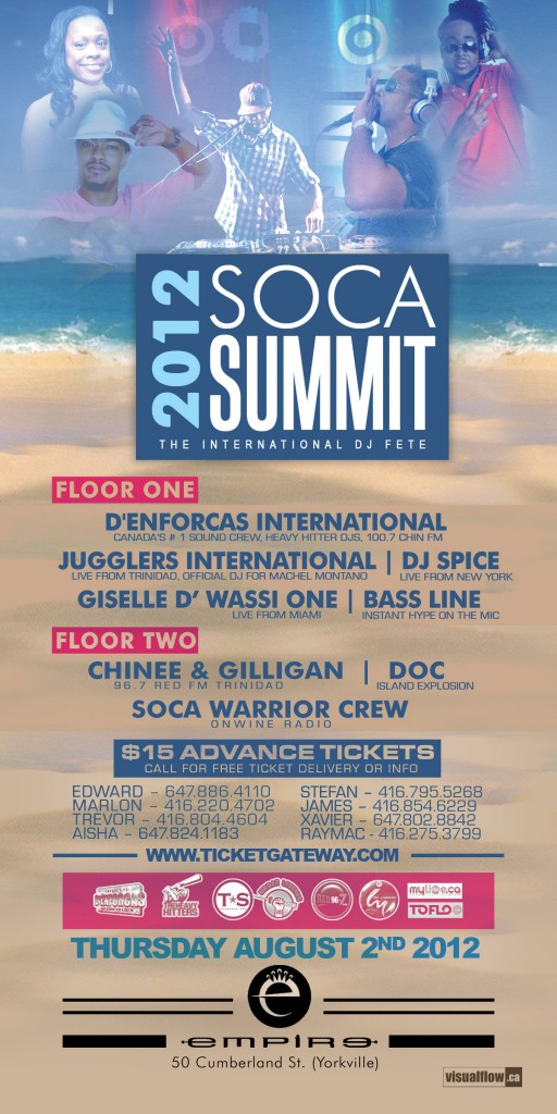 SOCA SUMMIT 2K12 BACKFINAL 512x1024 EVENT: Thursday Aug. 2   DEnforcas Soca Summit @  EMPIRE