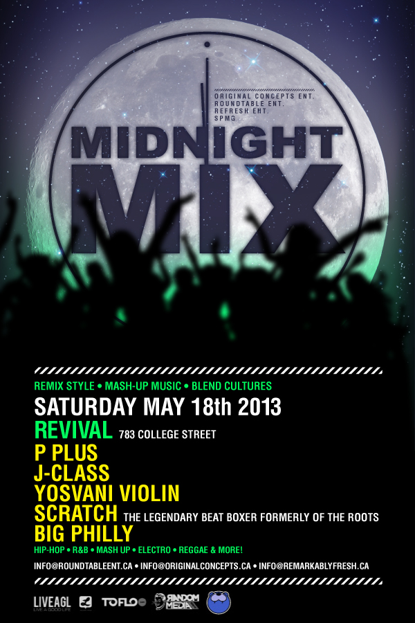 1 01 1 EVENT: Saturday May 18   Midnight Mix @ REVIVAL