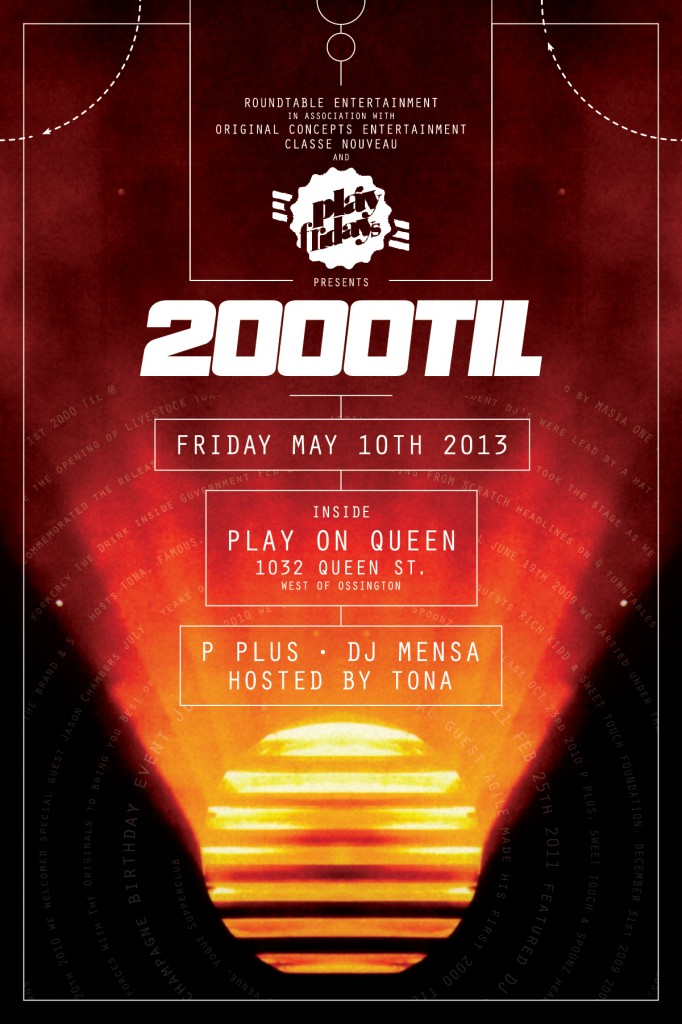 2000TILFlyerFrontMay102013 682x1024 EVENT: Friday May 10   2000 Til @ PLAY ON QUEEN