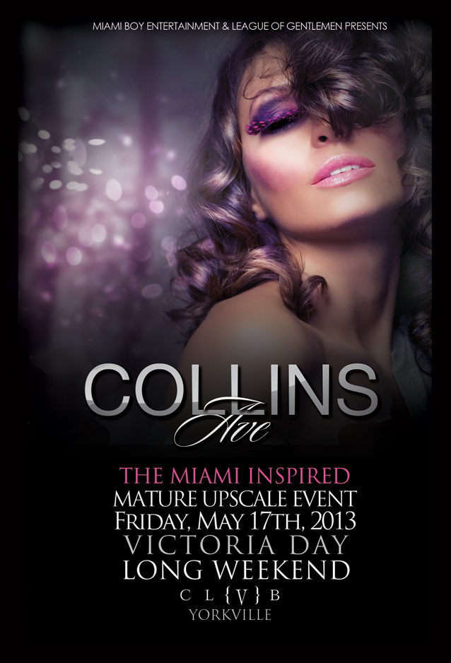 Collins ave front final EVENT: Friday May 17   Collins Ave. @ CLUB V