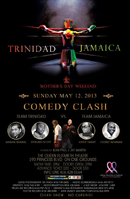 Trini VS Jamaica Tdot EVENT: Sunday May 12   Trinidad vs. Jamaica Comedy Clash @ QUEEN ELIZABETH THEATRE