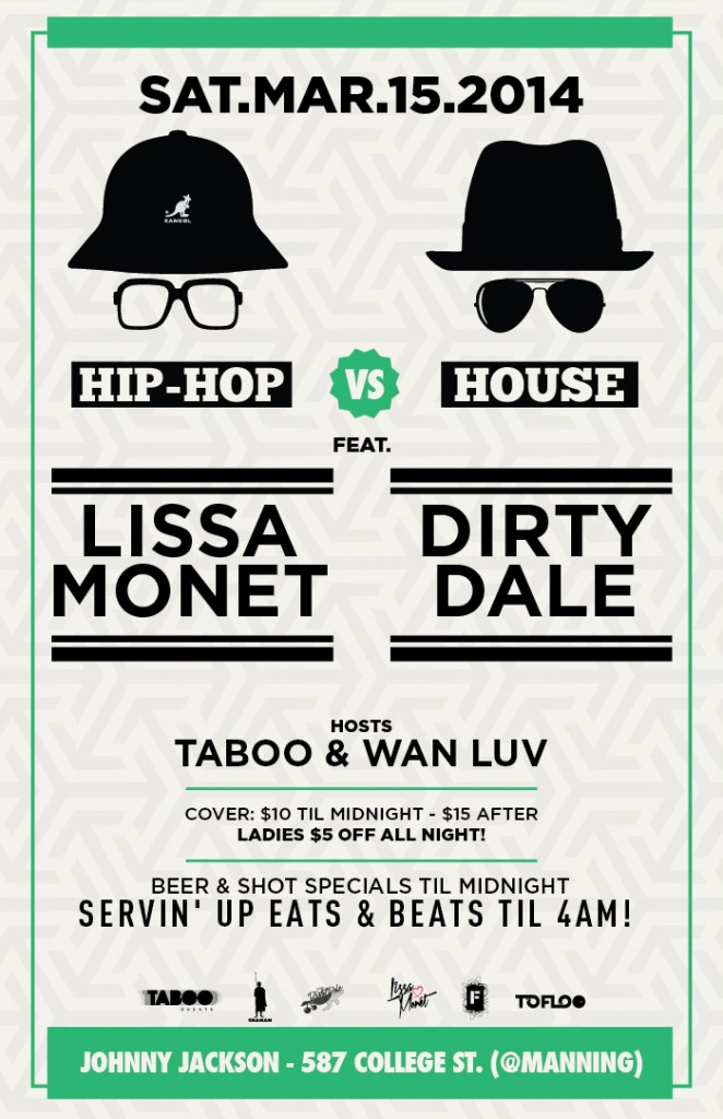 00373 HHvH Johnny Jackson Proof 662x1024 EVENT: Saturday Mar. 15   Hip Hop vs. House feat. DJs Lissa Monet & Dirty Dale @ JOHNNY JACKSON