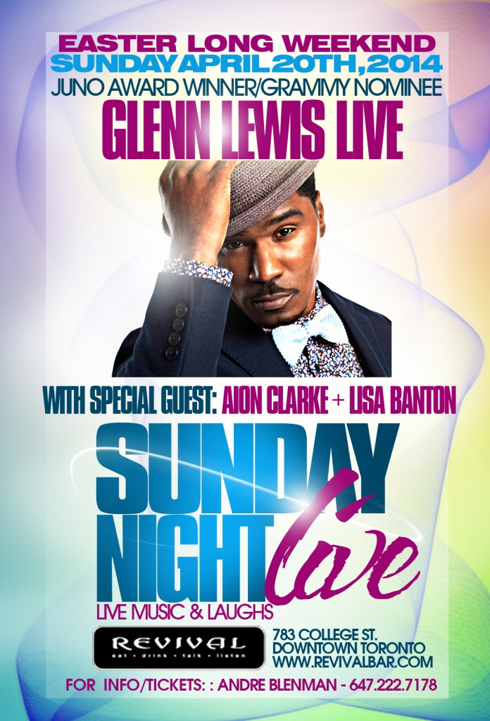glennf copy 696x1024 EVENT: Sunday Apr. 20   Sunday Night Live w/Glenn Lewis + Aion Clarke @ REVIVAL