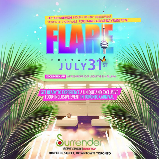 flare EVENT: Friday July 31   Flare @ SURRENDER