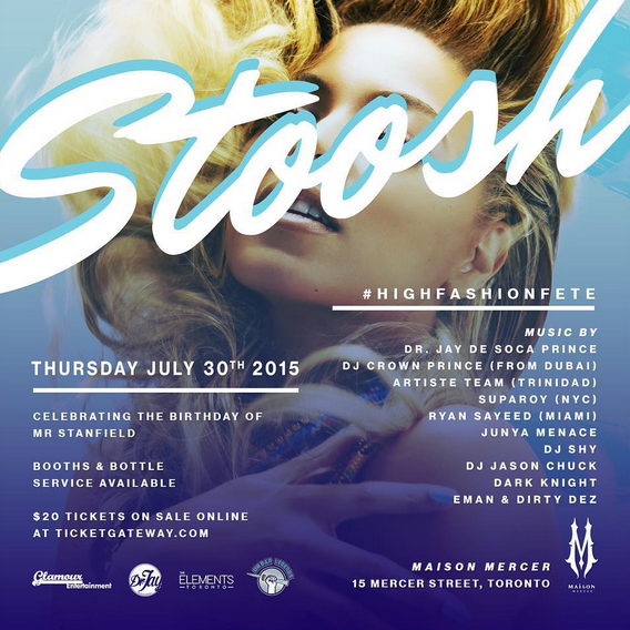 stoosh1 EVENT: Thursday July 30   Stoosh @ MAISON ME
